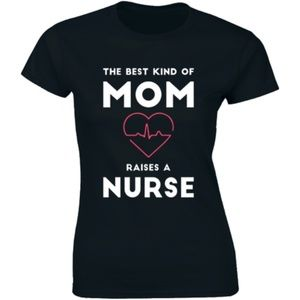 Half It Tops - The Best Kind Of Mom Raises A Nurse Flower T-shirt